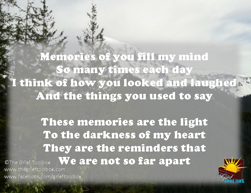 Memories of you fill my mind   The Grief Toolbox