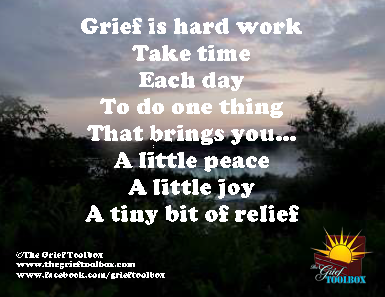 Grief is Hard Work   The Grief Toolbox