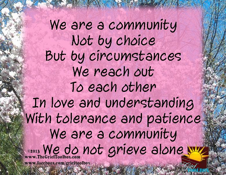 We are a community we do not grieve alone a poem | The ...