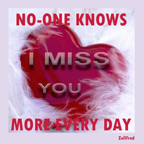 I Love You More Poem: I Miss You More Every Day
