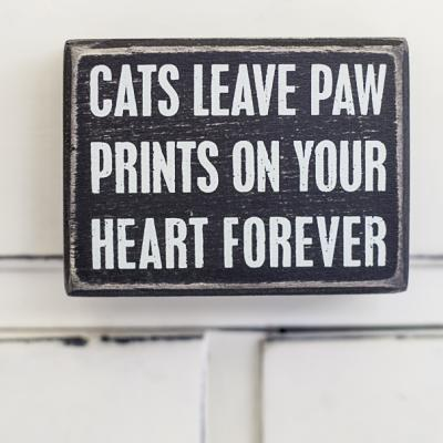 Cats Leave Paw Prints... Box Sign